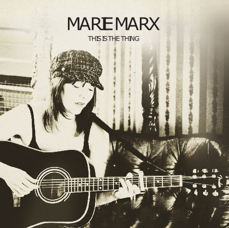 Marie Marx - This is the Thing Album Sleeve Front